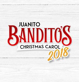Juanito Bandito's Christmas Carol 2018