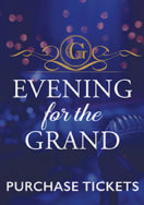 Evening for the Grand Tickets