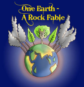 One Earth — A Rock Fable
