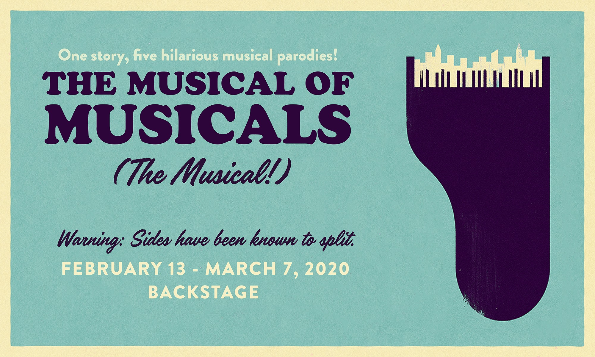 The Musical of Musicals (The Musical!) - February 13 - March 7, 2020
