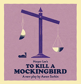 Harper Lee's To Kill a Mockingbird (New Dates)